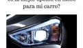 Halógeno, Xenón o LED, ¿Cuál es la mejor opción en luces para mi carro?